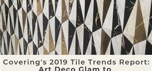 Covering's 2019 Tile Trends Report: Art Deco Glam to Retro Color Collections